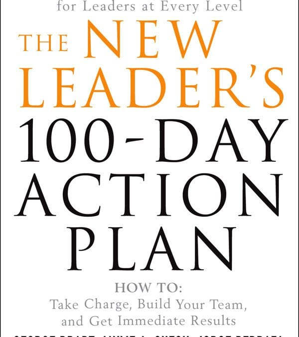 The New Leader's 100-Day Action Plan 3rd Ed. Now Available!